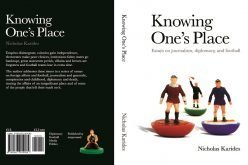 Knowing One's Place – Ένα ξεχωριστό βιβλίο της ιστορίας μας