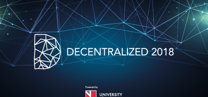 DECENTRALIZED 2018: Europe's Premier Blockchain Summit Returns